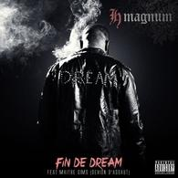 """Le Rappeur H-Magnum sort un nouvel album violent """"Fin de Dream"""""""