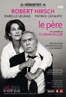 « Le père » de Florian Zeller au théâtre Hebertot fait salle comble !