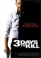 3 days to kill, action suspense et danger