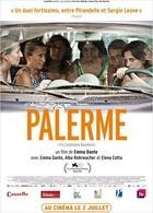 Palerme, le film réalisé par Emma Dante sort le 2 juillet
