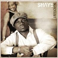 Découvrez Shaye, un artiste qui vous veut du bien !