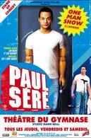 Gagnez vos places pour le one man show de Paul Séré