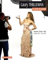"""Découvrez """"Le métier de paraître"""" de Laury Thilleman Miss France 2011 !"""