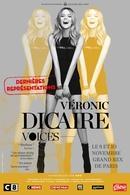 """Préparez-vos vocalises et échauffez votre voix, Veronic Dicaire est de retour à Paris pour son spectacle """"Voices""""."""