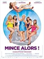 """La comédie """"Mince alors!"""" au cinéma le 28 mars !"""