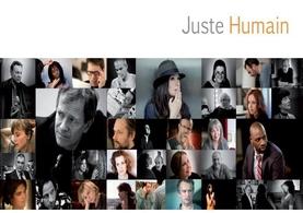 """Entrez dans l'intimité des artistes avec """"Juste Humain"""" !"""
