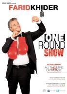 """Farid Khider, Boxer mais aussi comédien dans """"The One Round Show"""" !"""