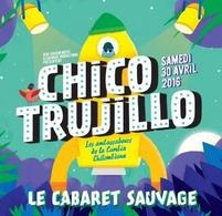 Venez vibrer aux sons des musiques chilienne du groupe emblématique: Chico Trujillo