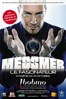 Messmer Le Fascinateur: Vous promet une expérience délirante et mystérieuse !