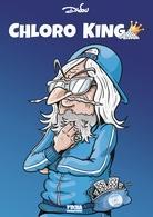 Mieux que la chloroquine, Chloro King une bande dessinée signée DADOU qui fait un carton !