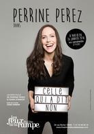 """""""Celle qui a dit non"""" le spectacle de Perrine Perez est une ode à la liberté !"""