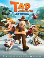 """""""Tad L'explorateur"""" film d'animation d'Enrique Gato dans vos salles le 17 avril !"""