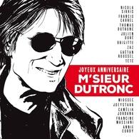 """L'album en l'honneur de Jacque Dutronc sort le 30 mars alors: """"Joyeux anniversaire M'sieur Dutronc"""" !"""