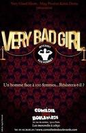 """Gagnez des places du spectacle """" Very Bad Girl"""" sur Casting.fr !"""