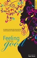 Laissez-vous transporter avec Feeling good la nouvelle romance contemporaine de Fleur Hanna