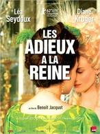 """Le film """" Les Adieux de la Reine"""" au cinéma le 21 mars !"""