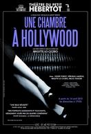 """""""Une chambre à Hollywood"""" une comédie vacillant sur les sables mouvants du mélodrame, entre fantaisie et réalité !"""