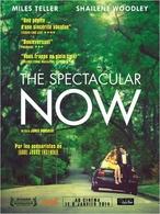 """""""The Spectacular Now"""", un film bouleversant d'une sincérité absolue !"""