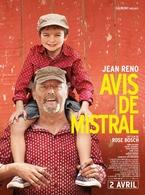 Avis de Mistral, la nouvelle comédie émouvante de Rose Bosch avec Jean Reno