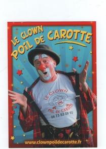 Le clown Poil de Carotte et son métier passionnant