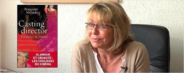 Françoise Ménidrey vous donne des conseils pour réussir vos castings