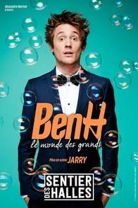 """Ben H jouera son spectacle """"Le Monde des Grands"""" au Sentier des Halles à Paris à partir du 25 septembre prochain"""