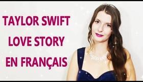 ♫ Taylor Swift - Love Story en français (cover) ♫