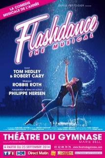 Un moment unique, des hits dance des années 80, courez voir la comédie musicale évènement: Flashdance!