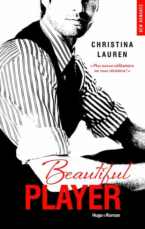 """Beautiful Player"" de Christina Lauren, le dernier tome de la fameuse trilogie"