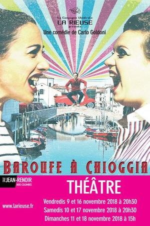 """Gagnez vos places pour voir """"Baroufe à Chioggia"""" par la compagnie théâtrale """"La Rieuse"""""""