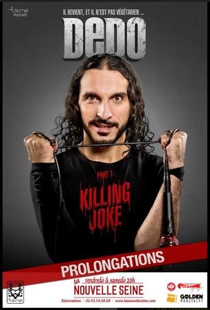 """Decouvrez """"Killing Joke"""" le nouveau spectacle tant attendu de Dedo"""