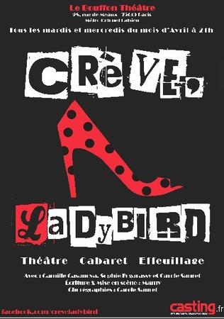 Crève Lady Bird, une pièce touchante et fantastique