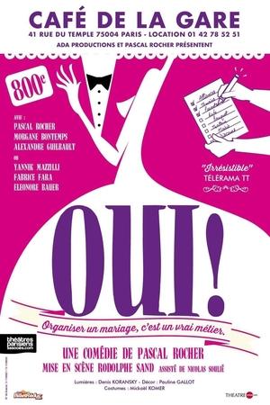 """""""Oui !"""" Une comédie que vous allez adorer. Gagnez-vos places avec Casting.fr."""
