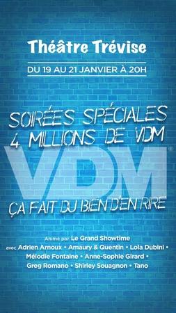 VDM fête ses 4 millions de vdm au theatre Trevise !