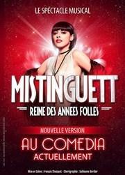 """Le spectacle """" Mistinguett, Reine Des Années Folles """"  est en tournée au théatre """"Le Comédia"""""""