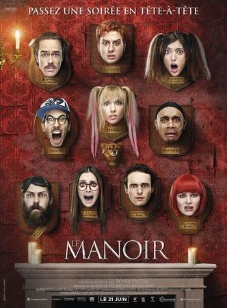 """Des youtubeurs au cinéma? Et oui, le film """"Le Manoir"""" réalisé par Tony Datis dans vos salles aujourd'hui !"""