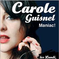 Carole Guisnel dans Maniac, un spectacle drôle et pétillant au Théâtre du Point-Virgule