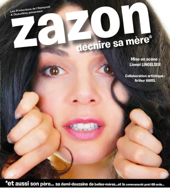 """""""Zazon, déchire sa mère"""" dans un one man show gonflé et hilarant !"""