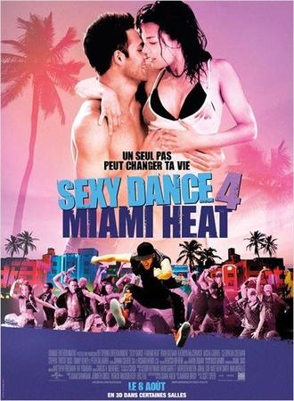 Le quatrième opus de la saga Sexy Dance en salle le 8 Août !