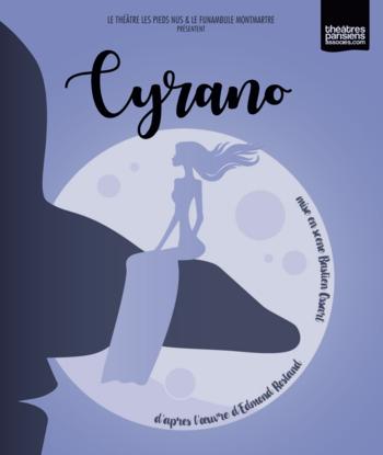 Le Funambule Montmartre présene mise en scène inédite de Cyrano de Bergerac cet été, fabuleux à voir absolument