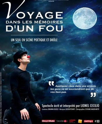 """"""" Voyage dans les mémoires d'un fou """" un spectacle qui vous plonge dans l'intimité de Lionel Cecilio"""