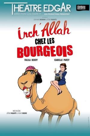 """Allez voir la comédie """"Inch'allah chez les bourgeois"""" avec casting.fr !"""