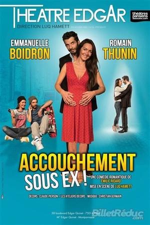 """La comédie """"Accouchement sous ex"""", quand votre sage femme est votre ex … !"""