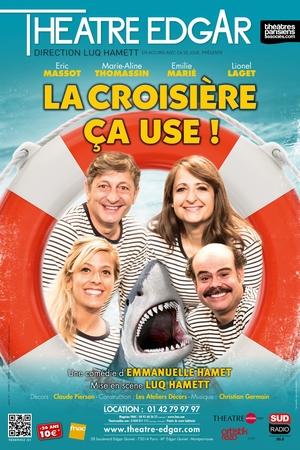 """""""La Croisière ça use"""" au Théâtre Edgar à Paris n'attend plus que vous"""