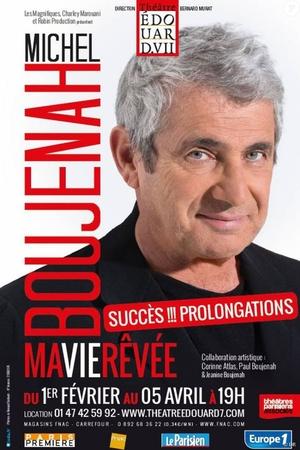 Michel Boujenah nous partage son histoire imaginaire dans « Ma vie encore plus rêvée » au Théâtre Gaïté Montparnasse