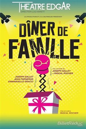 """""""Diner de Famille"""" au théâtre Edgar , on vous garantit un joyeux beau moment de théâtre!"""