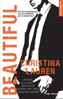 Beautiful, le grand final de la saga à succès de Christina Lauren offert sur Casting.fr