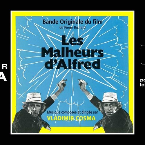 Pierre Richard - Les malheurs d'Alfred - BO Du Film Les Malheurs D'Alfred