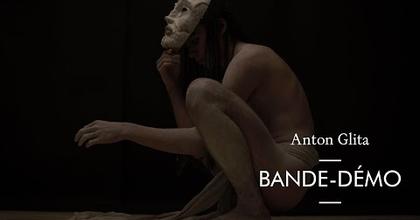 Anton Glita – Bande-démo
