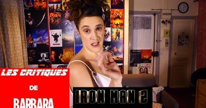 Les Critiques de Barbara - 03 - MARVEL - IRON MAN 2